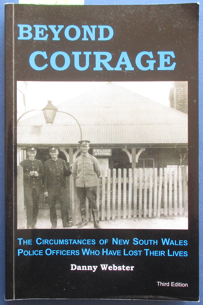 Image for Beyond Courage: The Circumstance of New South Wales Police Officers Who Have Lost Their Lives