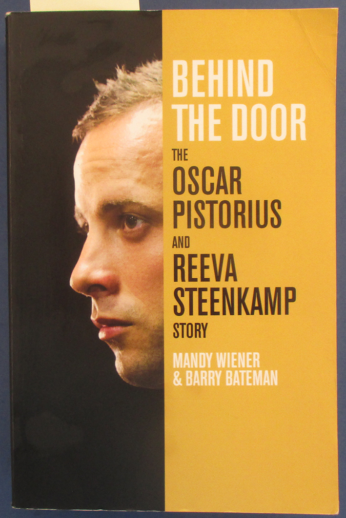 Image for Behind the Door: The Oscar Pistorius and Reeva Steenkamp Story