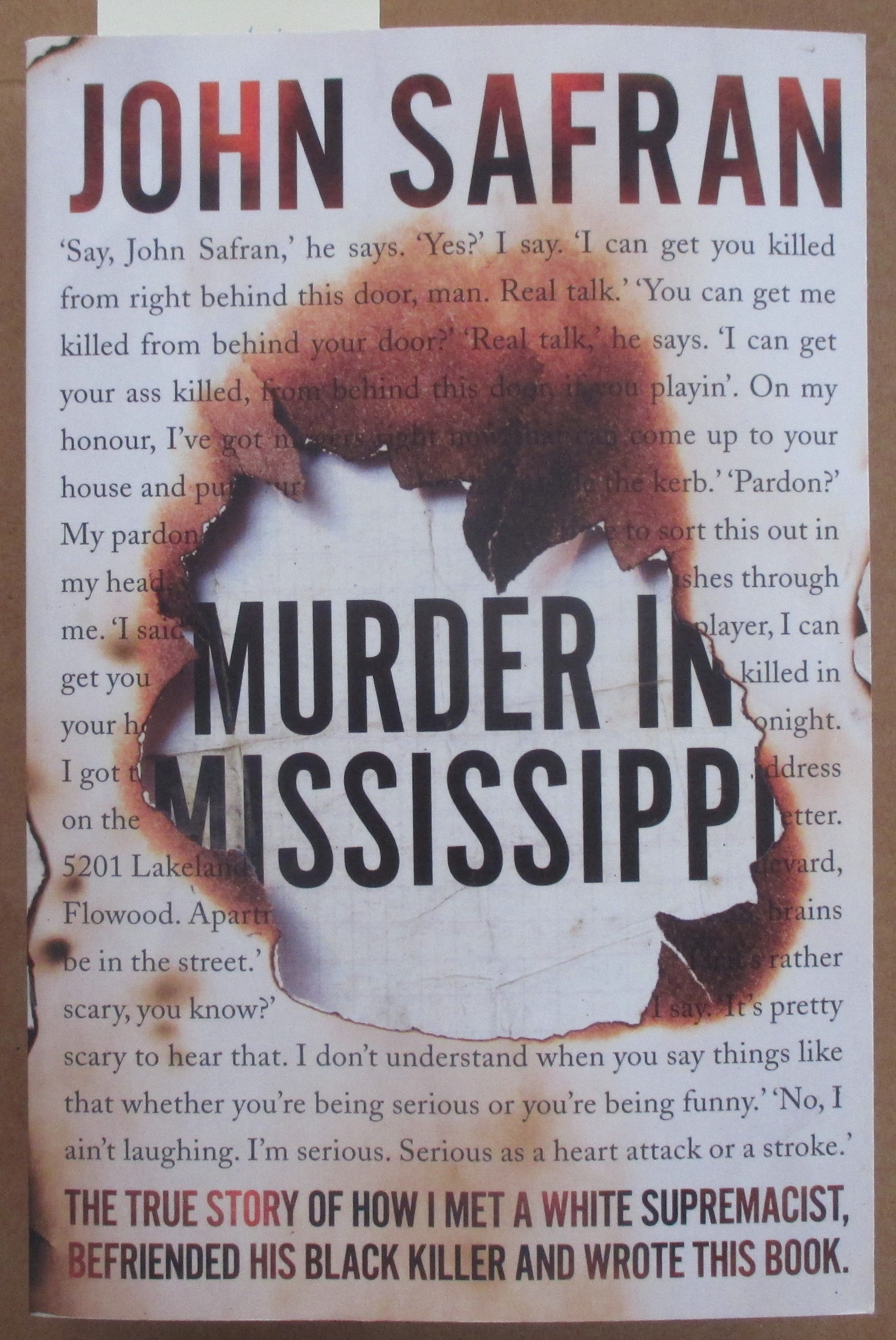 Image for Murder in Mississippi: The True Story of How I Met a White Supremacist, Befriended His Black Killer and Wrote This Book