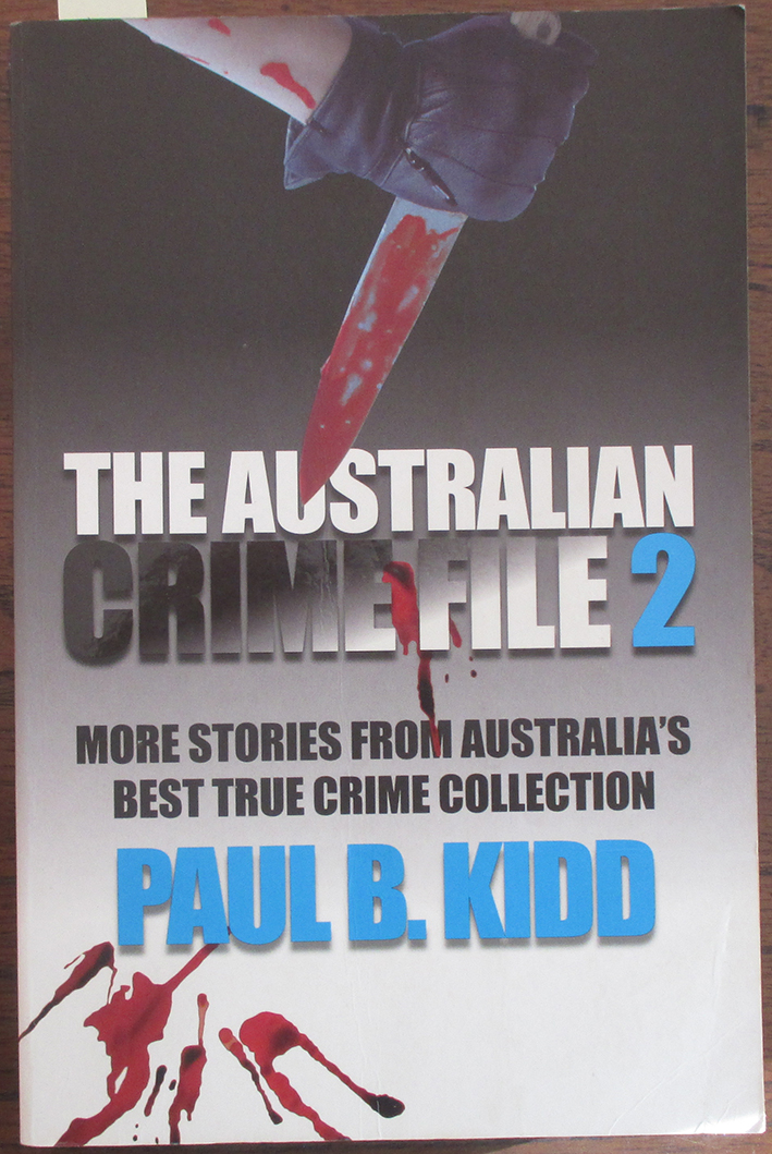 Image for Australian Crime File 2, The: More Stories From Australia's Best True Crime Collection