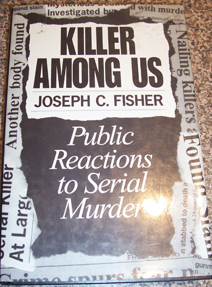 Image for Killer Among Us: Public Reactions to Serial Murder