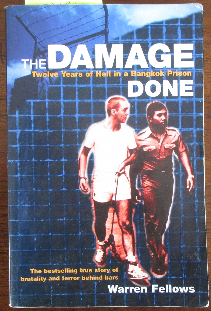 Image for Damage Done, The; Twelve Years of Hell in a Bangkok Prison