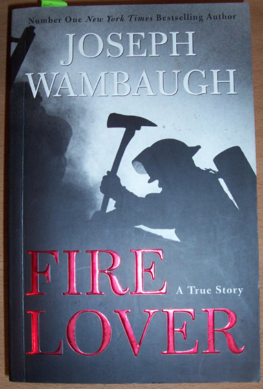 Image for Fire Lover: A True Story
