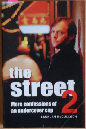 Image for Street 2, The: More Confessions of an Undercover Cop