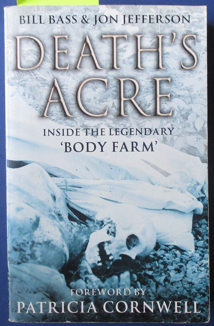 Image for Death's Acre: Inside the Legendary Body Farm