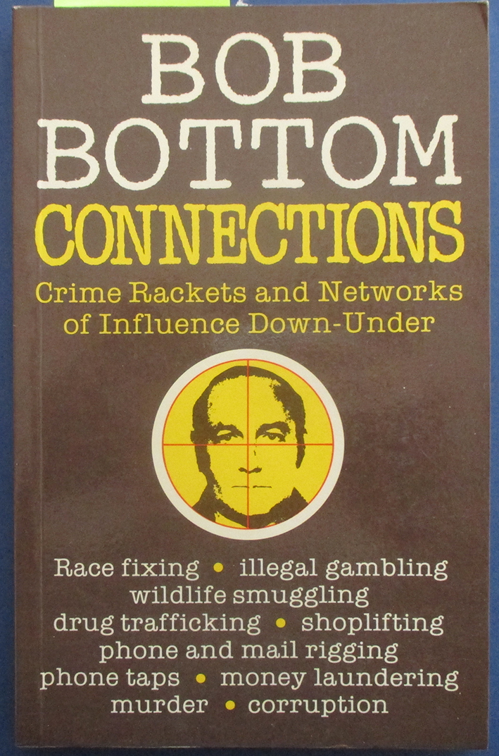 Image for Connections: Crime Rackets and Networks of Influence Down-Under