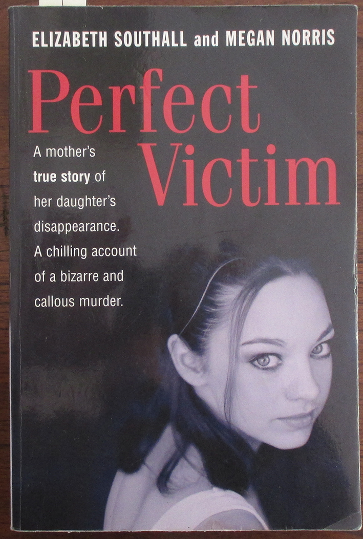 Image for Perfect Victim: A Mother's True Story of Her Daughter's Disappearance