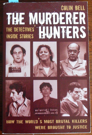 Image for Murderer Hunters, The: The Detectives' Inside Stories