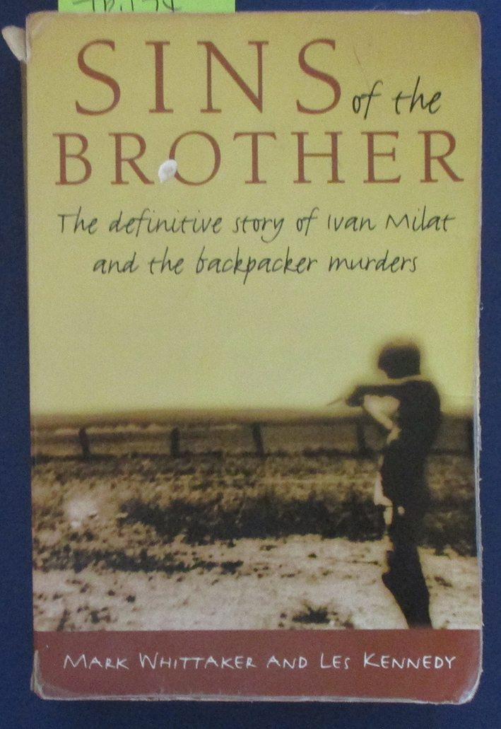Image for Sins of the Brother: The Definitive Story of Ivan Milat and the Backpacker Murders