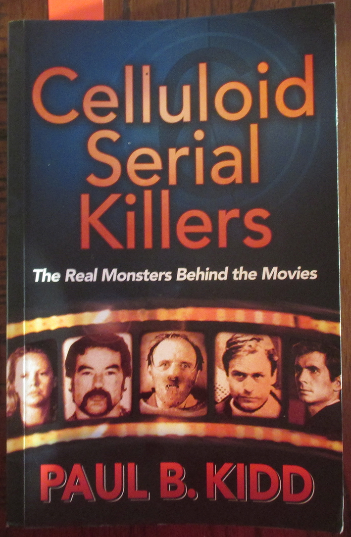 Image for Celluloid Serial Killers: The Real Monsters Behind the Movies