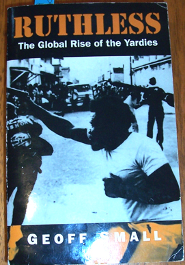 Image for Ruthless: The Global Rise of the Yardies