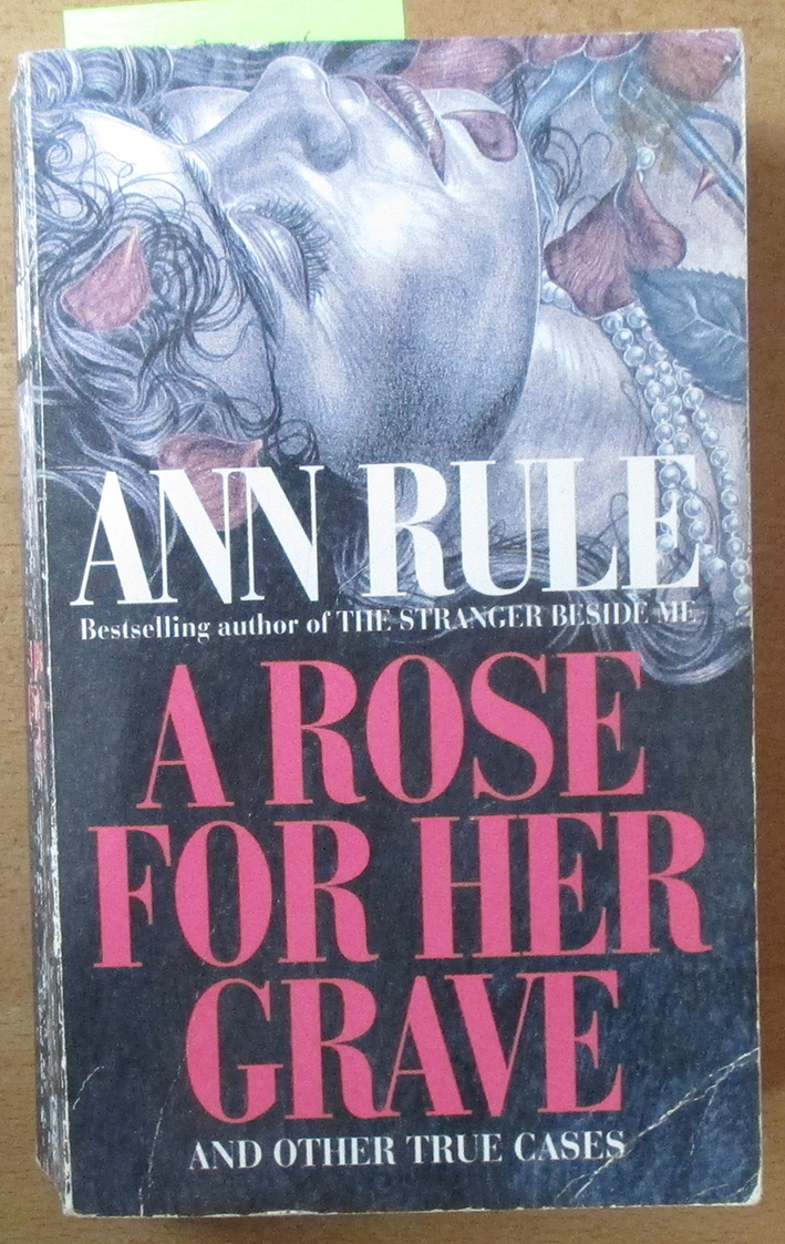 Image for Rose For Her Grave (and Other True Cases), A
