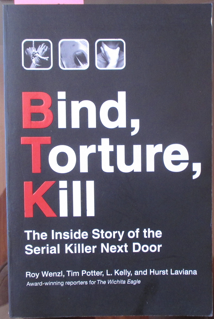 Image for Bind, Torture, Kill: The Inside Story of the Serial Killer Next Door