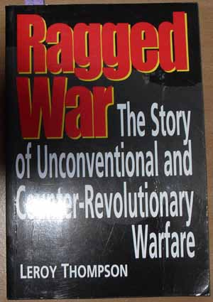 Image for Ragged War: The Story of Unconventional and Counter-Revolutionary Warfare