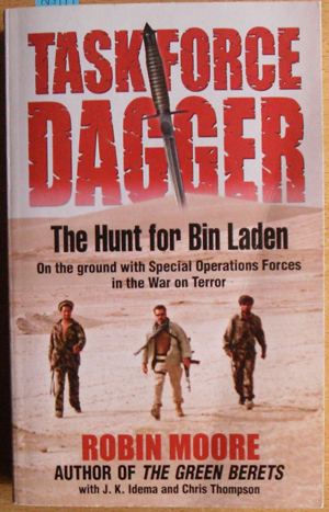 Image for Task Force Dagger: The Hunt for Bin Laden - On the Ground with Special Operatoins Forces in the War on Terror