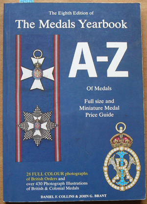 Image for Eighth Edition of The Medals Yearbook, The: A-Z of Medals