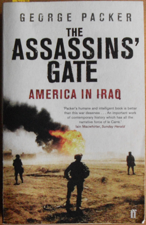 Image for Assassin's Gate, The: America in Iraq