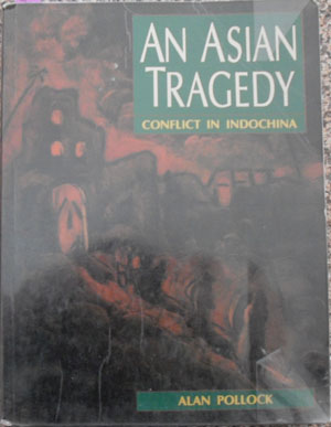 Image for Asian Tragedy, An: Conflict in Indochina