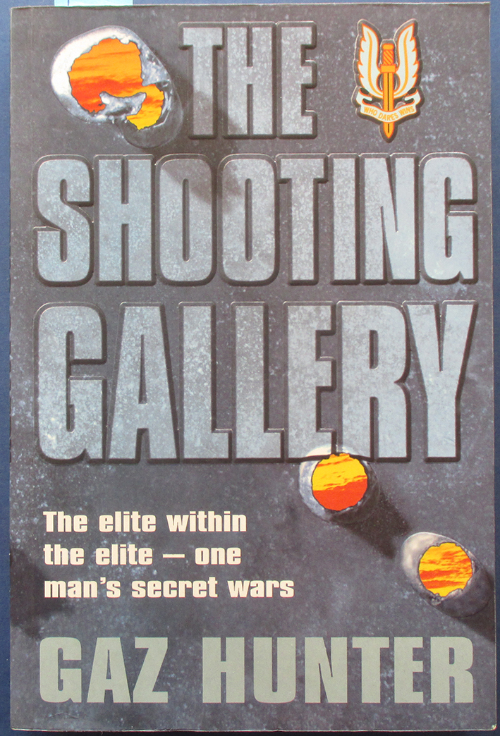 Image for Shooting Gallery, The: The Elite Within the Elite - One Man's Secret Wars