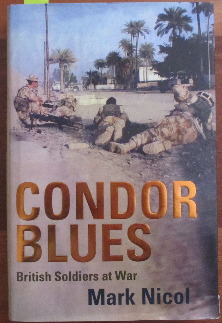 Image for Condor Blues: British Soldiers at War