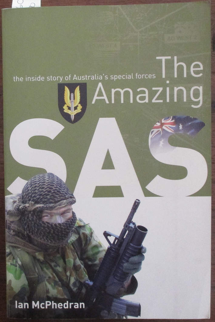Image for Amazing SAS, The: The Inside Story of Australia's Special Forces