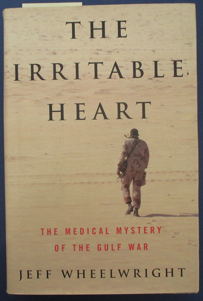 Image for Irritable Heart, The: The Medical Mystery of the Gulf War