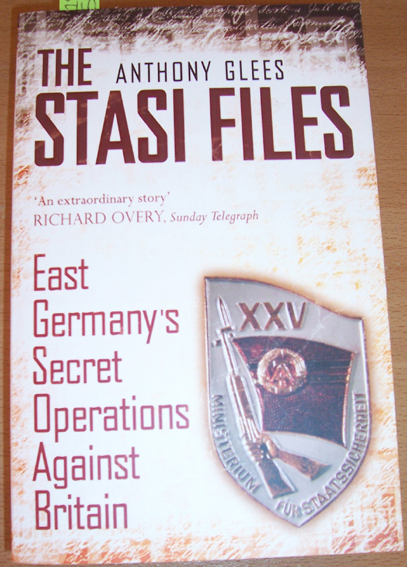 Image for Stasi Files, The: East Germany's Secret Operations Against Britain