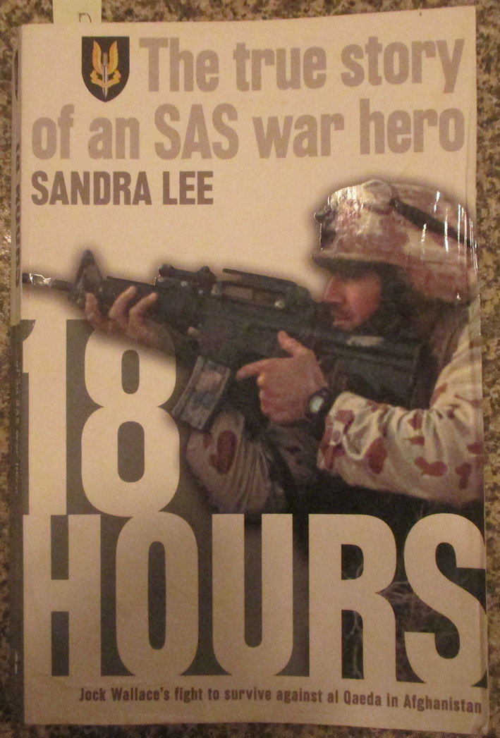 Image for 18 Hours: The True Story of an SAS War Hero