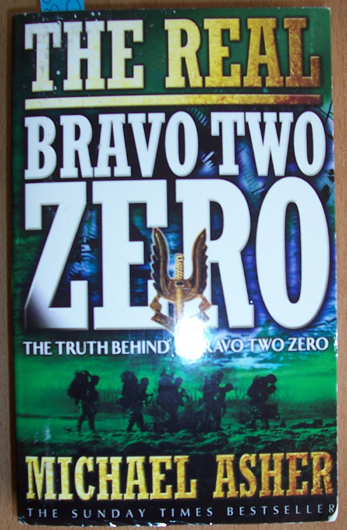 Image for Real Bravo Two Zero, The: The Truth Behind Bravo Two Zero