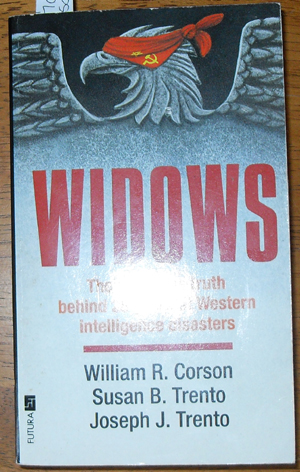 Image for Widows: The Explosive Truth Behind 25 Years of Western Intelligence Disasters