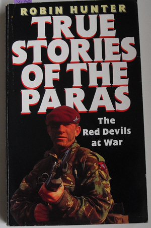 Image for True Stories of the Paras: The Red Devils at War