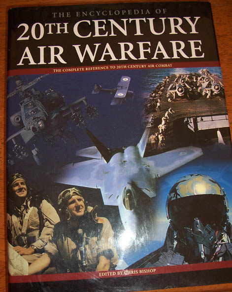 Image for Encyclopedia of 20th Century Air Warfare, The: The Complete Reference to 20th Century Air Combat