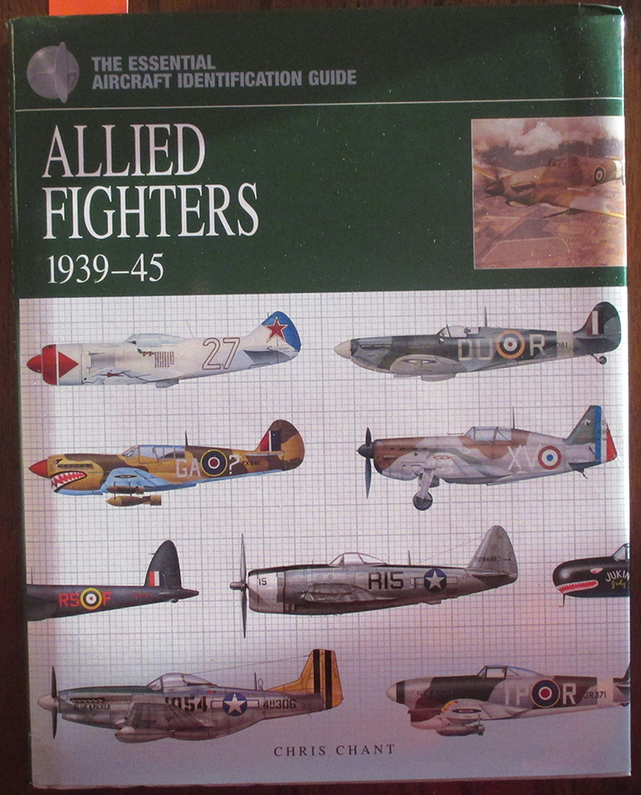 Image for Allied Fighters 1939-1945: The Essential Aircraft Identification Guide