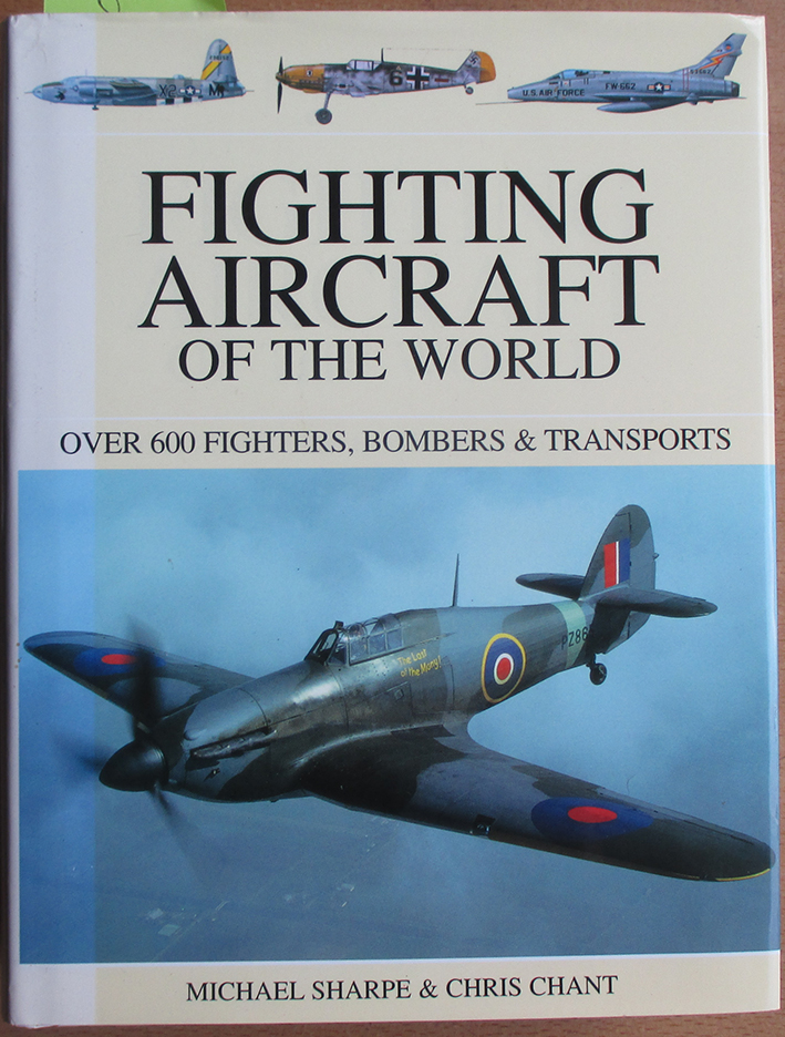Image for Fighting Aircraft of the World: Over 600 Fighters, Bombers & Transports