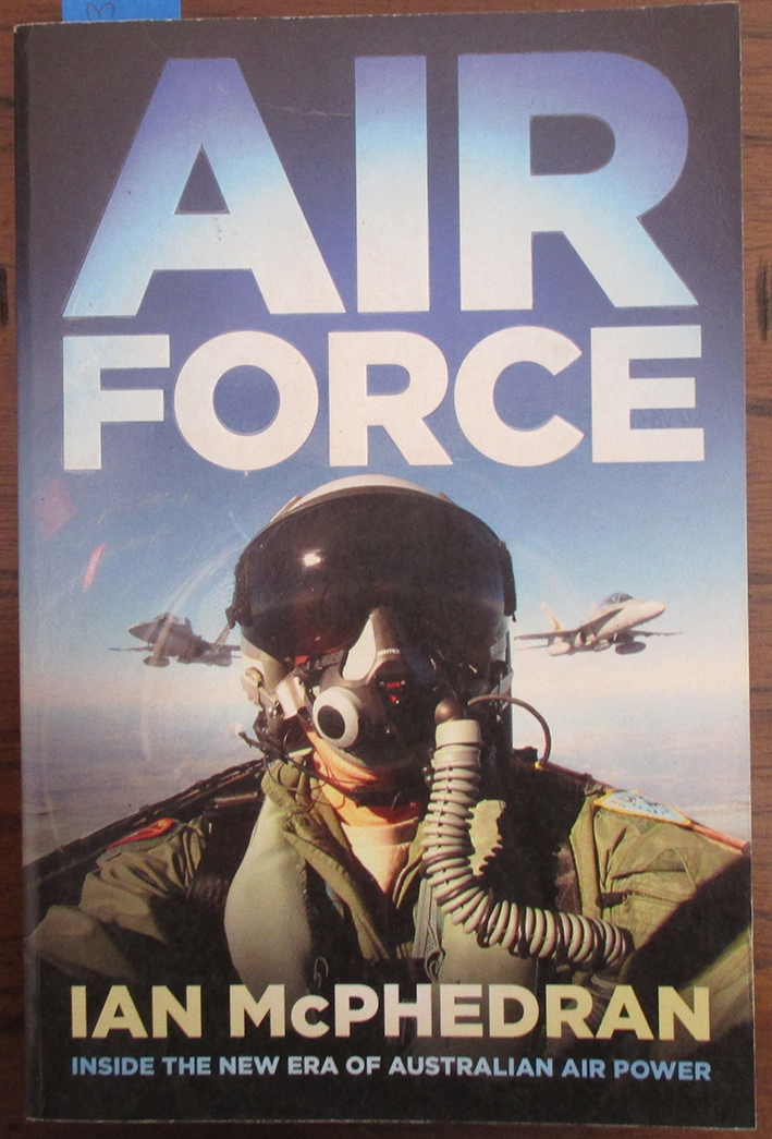 Image for Air Force: Inside the Era of Australian Air Power
