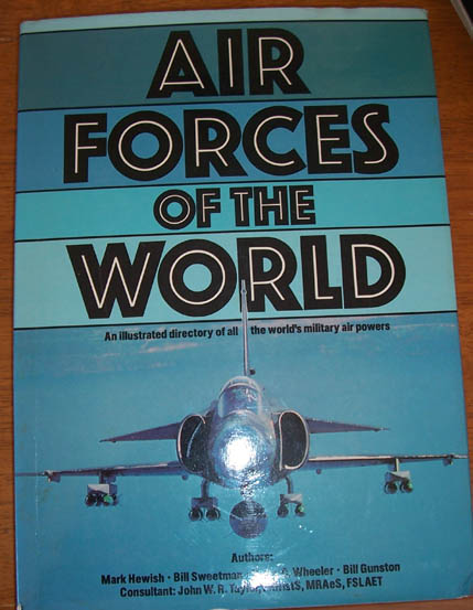 Image for Air Forces of the World: An Illustrated Directory of All the World's Military Air Powers