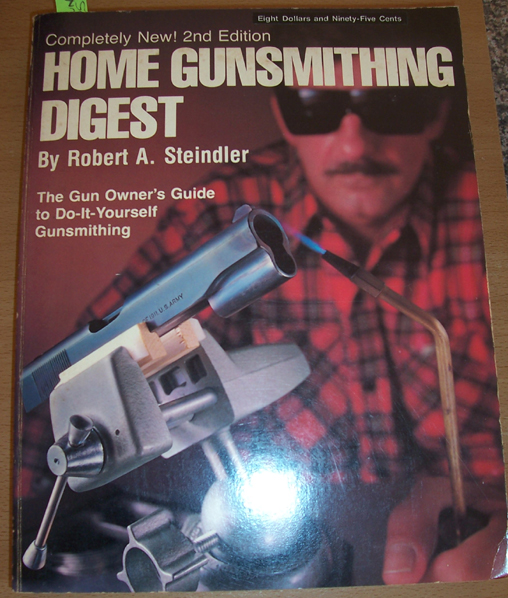 Image for Home Gunsmithing Digest: The Do-IT-Yourself Gunsmithing