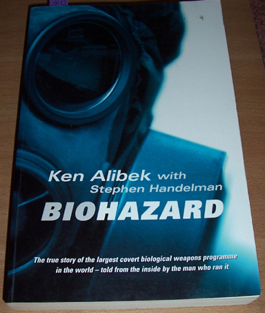 Image for Biohazard: The True Story of the Largest Covert Biological Weapons Programme in the World