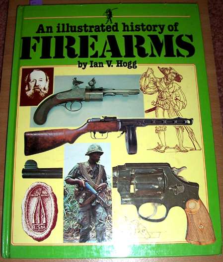 Image for Illustrated History of Firearms, An
