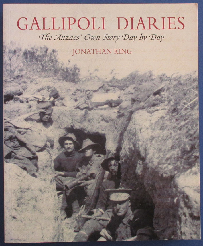 Image for Gallipoli Diaries: The Anzacs' Own Story Day By Day