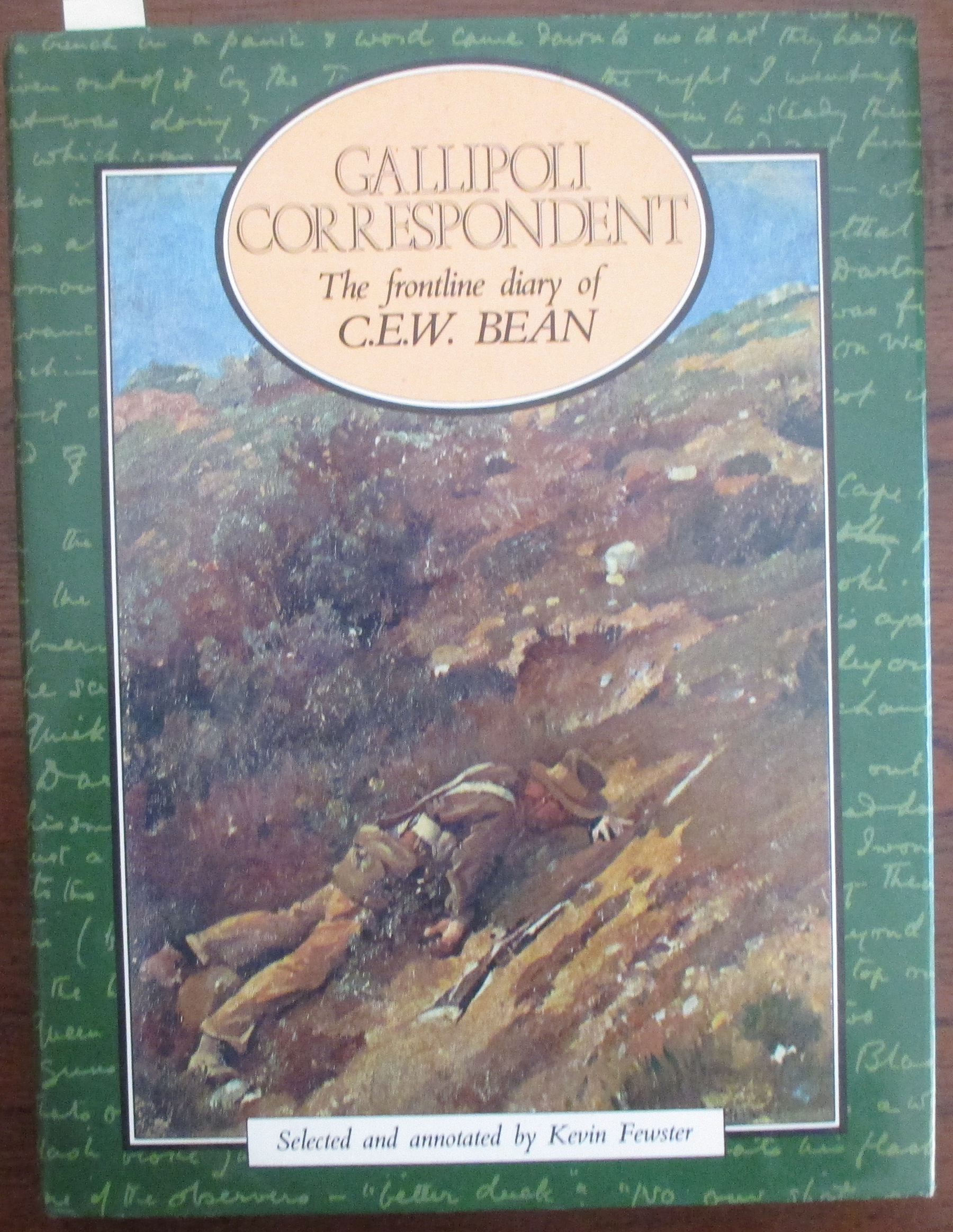 Image for Gallipoli Correspondent: The Frontline Diary of C.E.W. Bean