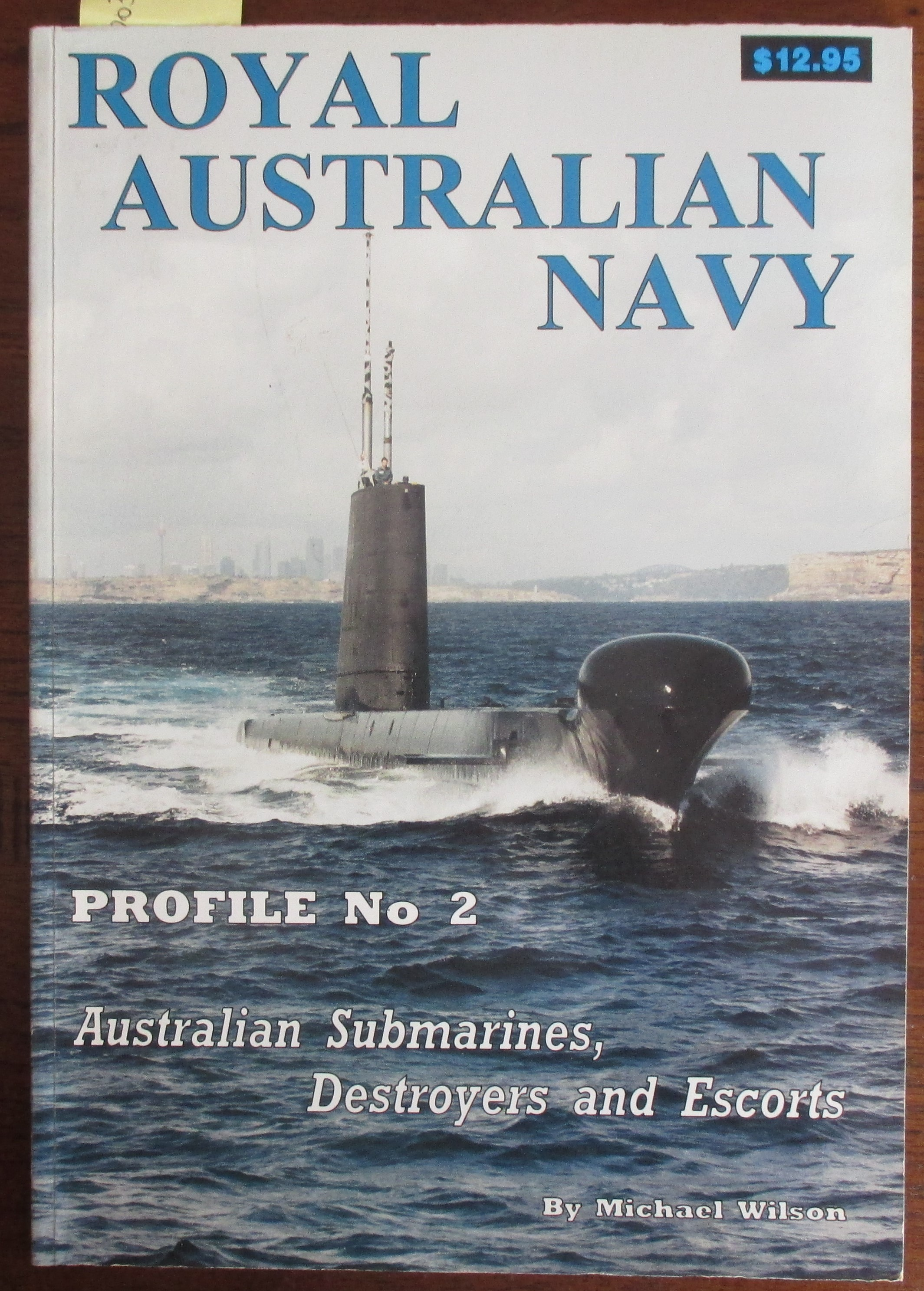 Image for Royal Australian Navy: Australian Submarines, Destroyers and Escorts (Profile No. 2)