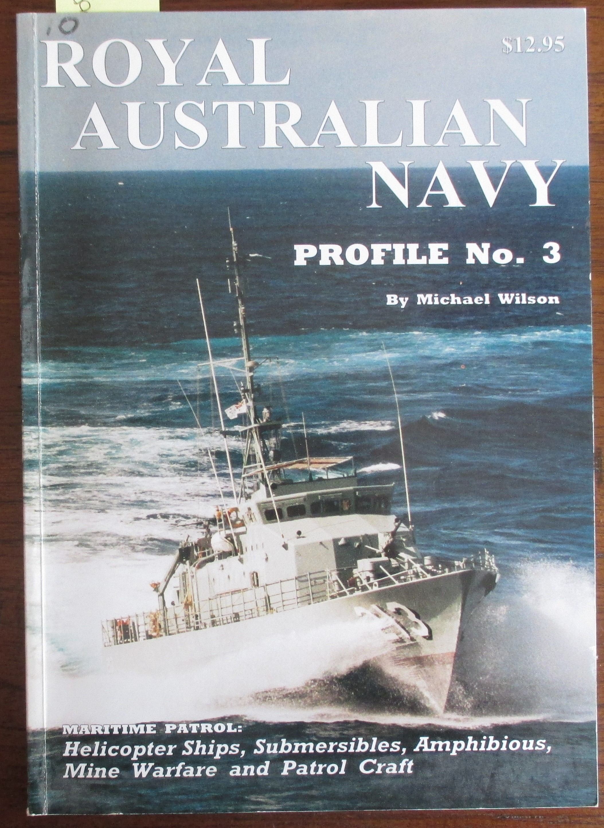 Image for Royal Australian Navy: Maritime Patrol - Helicopter Ships, Submersibles, Amphibious, Mine Warfare and Patrol Craft (Profile No. 3)