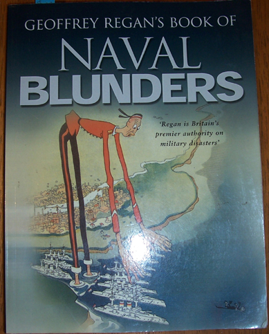 Image for Geoffrey Regan's Book of Naval Blunders