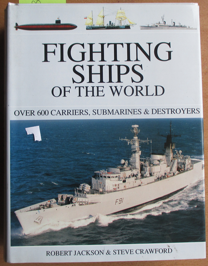 Image for Fighting Ships of the World: Over 600 Carriers, Submarines & Destroyers