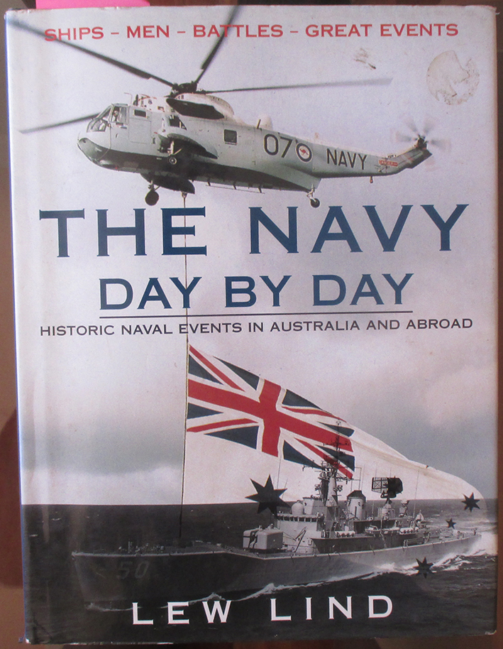 Image for Navy Day By Day, The: Historical Naval Events in Australia and Abroad