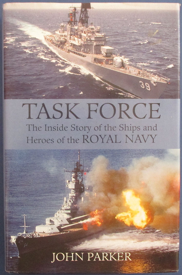 Image for Task Force: The Inside Story of the Ships and Heroes of the Royal Navy