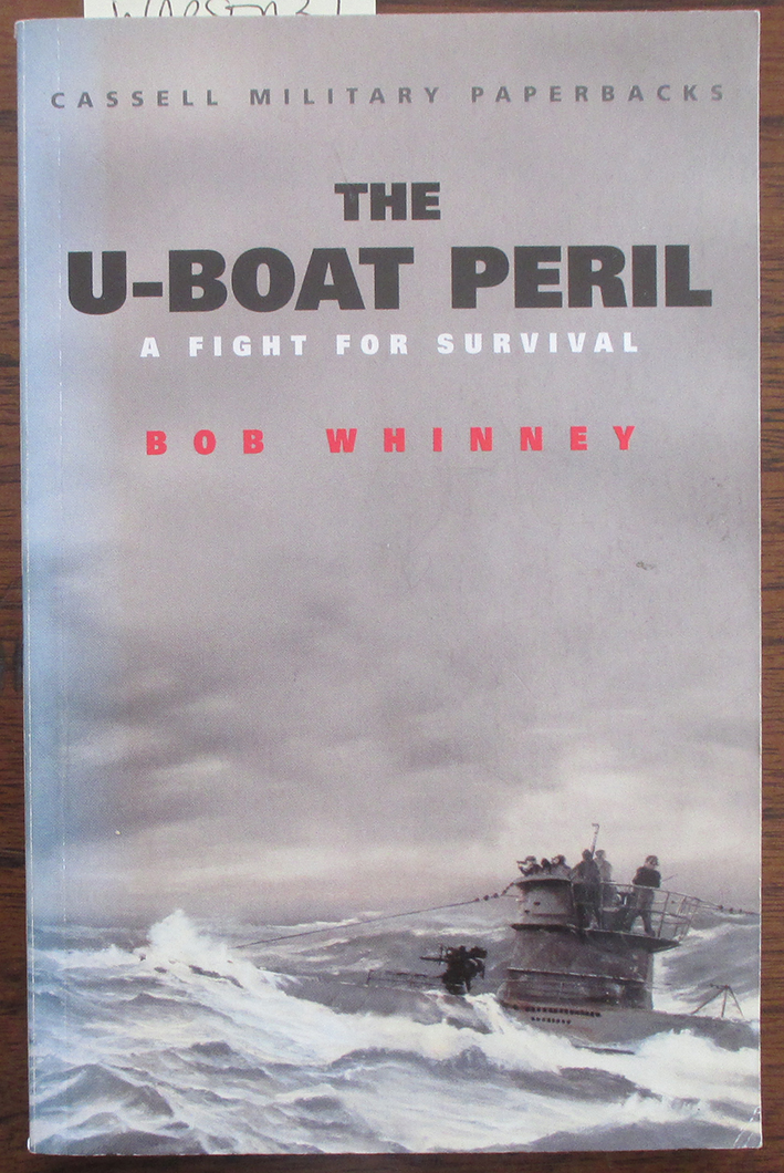 Image for U-Boat Peril, The: A Fight for Survival (Cassell Military Paperbacks)