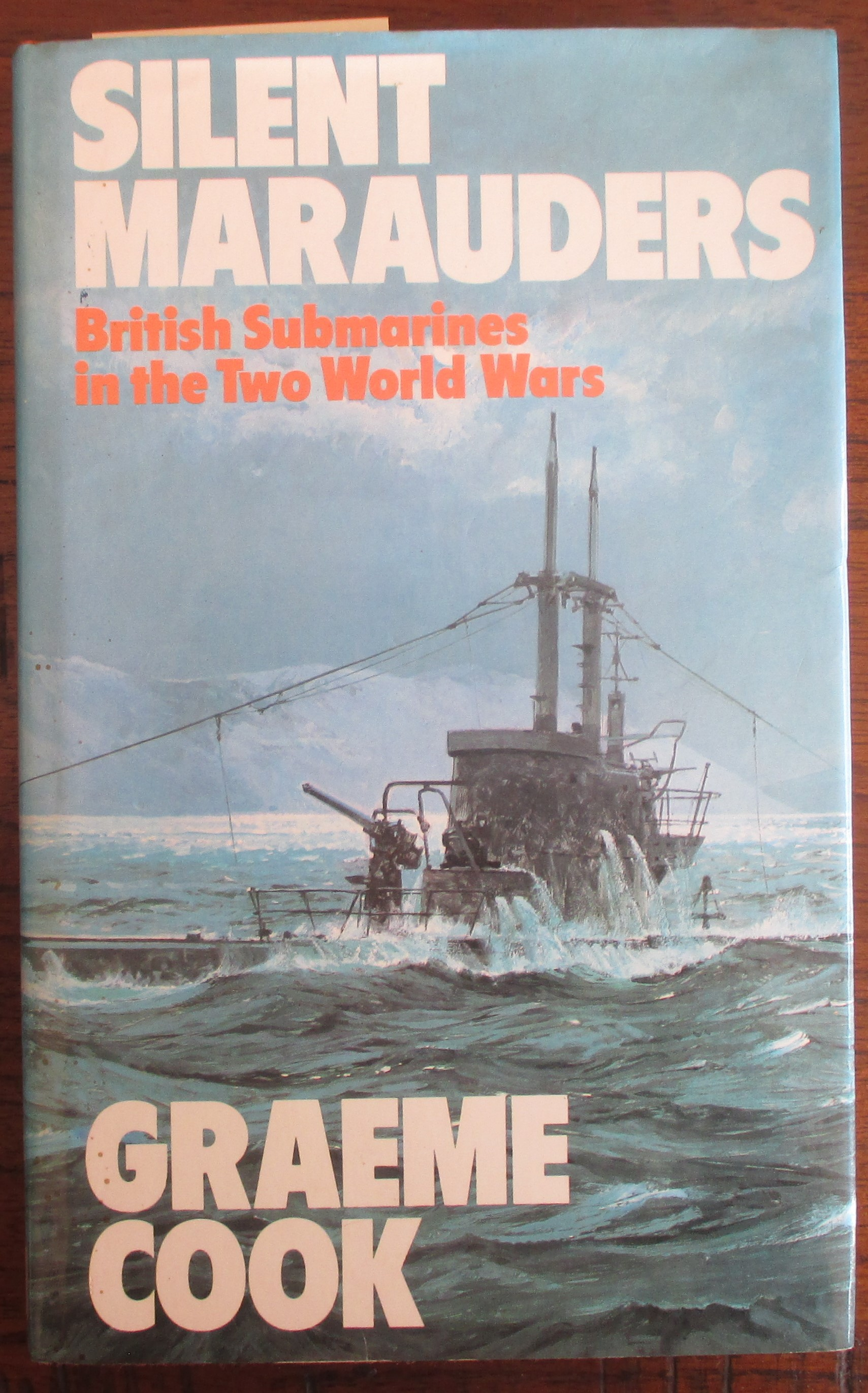 Image for Silent Marauders: British Submarines in the Two World Wars