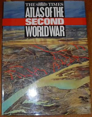 Image for Times Atlas of the Second World War, The